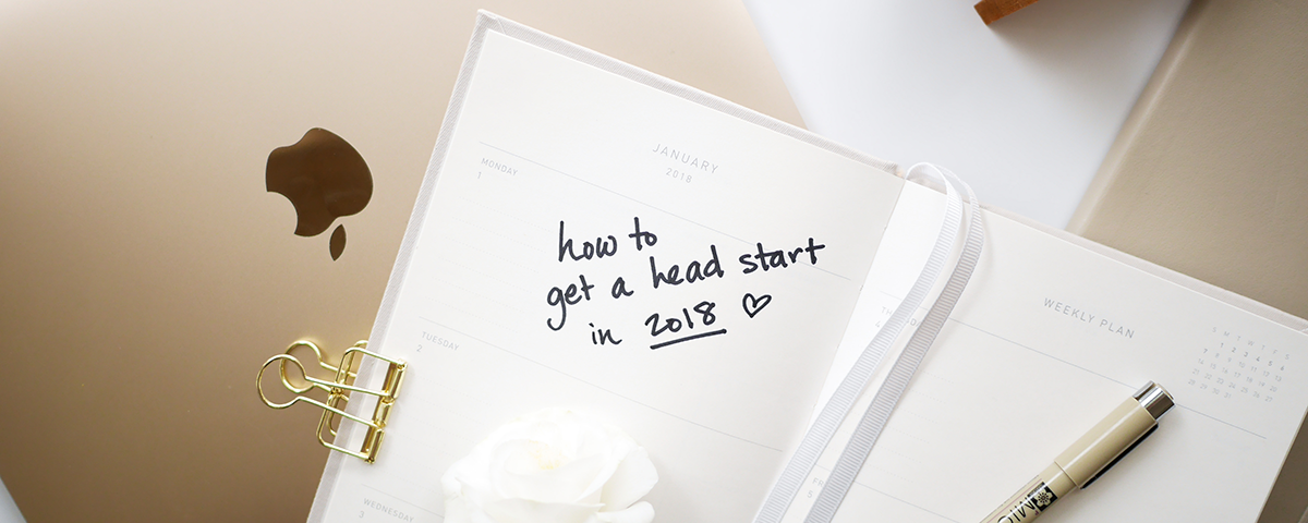 How to Get a Head Start in 2018